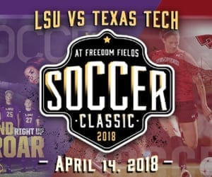 Advertisement – First Bossier (Freedom Fields) Soccer Classic LSU v Texas Tech