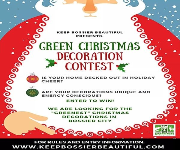 Advertisement – Keep Bossier Beautiful Green Christmas Decoration Contest (Click Here For Contest Entry Info)